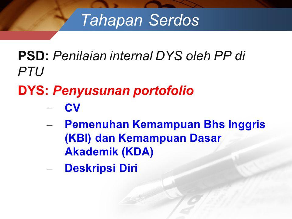 Tahapan Serdos PSD: Penilaian internal DYS oleh PP di PTU