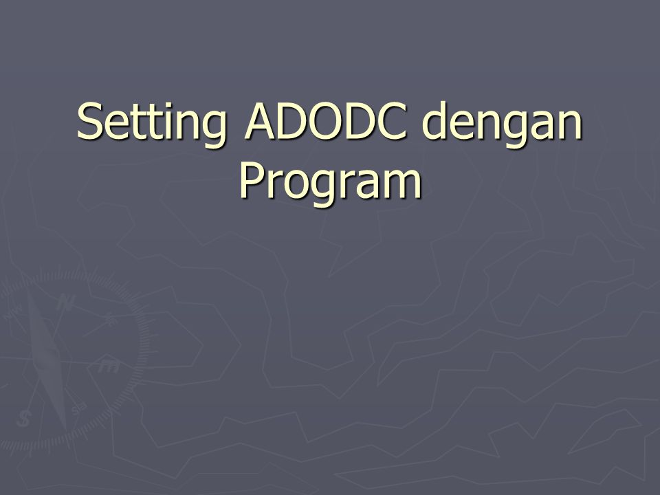 Setting ADODC dengan Program