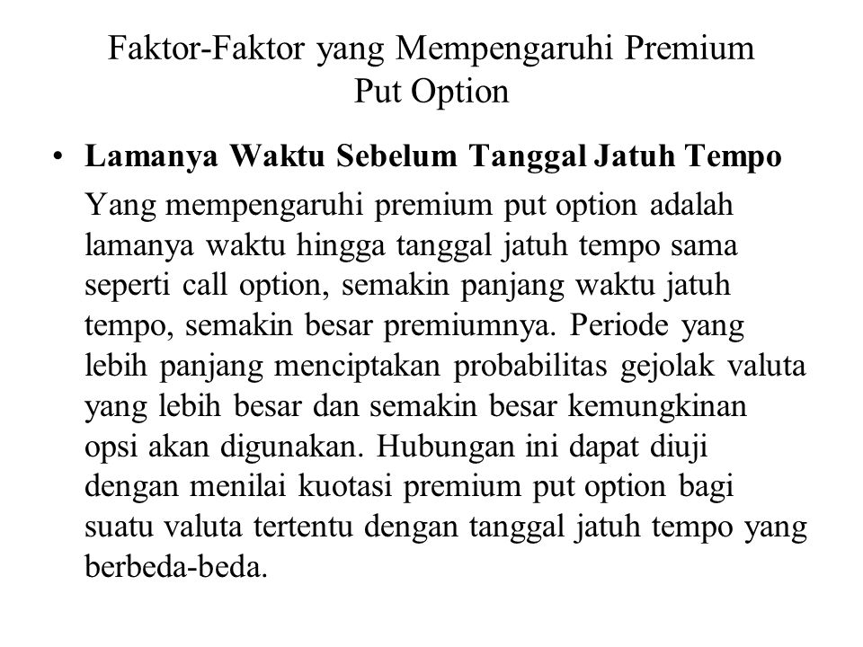 Faktor-Faktor yang Mempengaruhi Premium Put Option