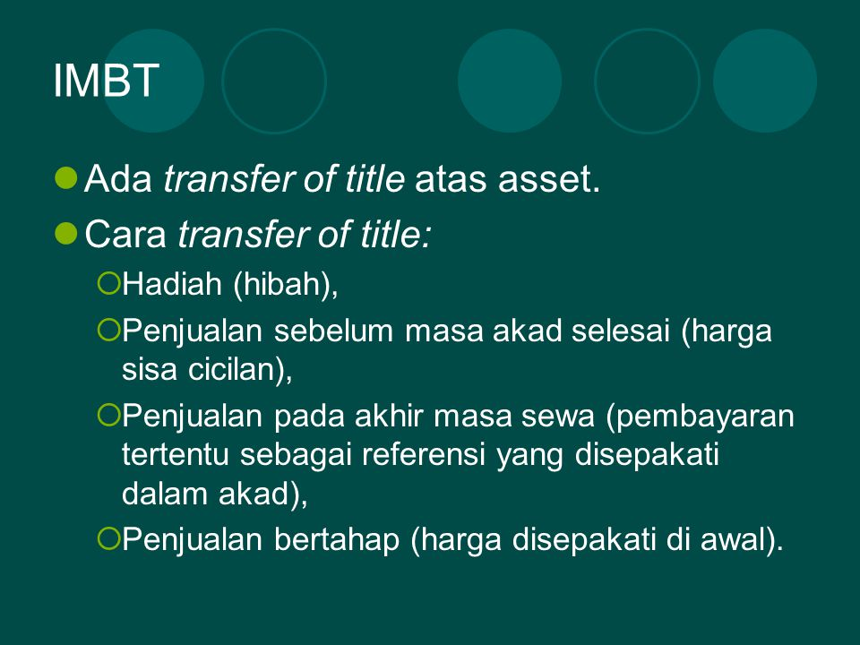 IMBT Ada transfer of title atas asset. Cara transfer of title: