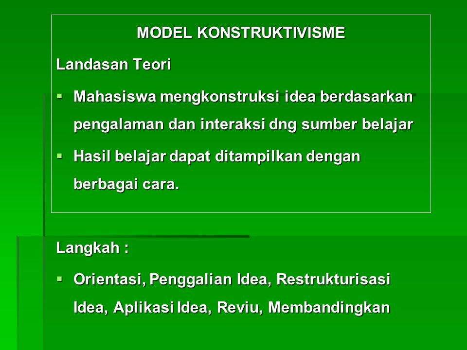 MODEL KONSTRUKTIVISME