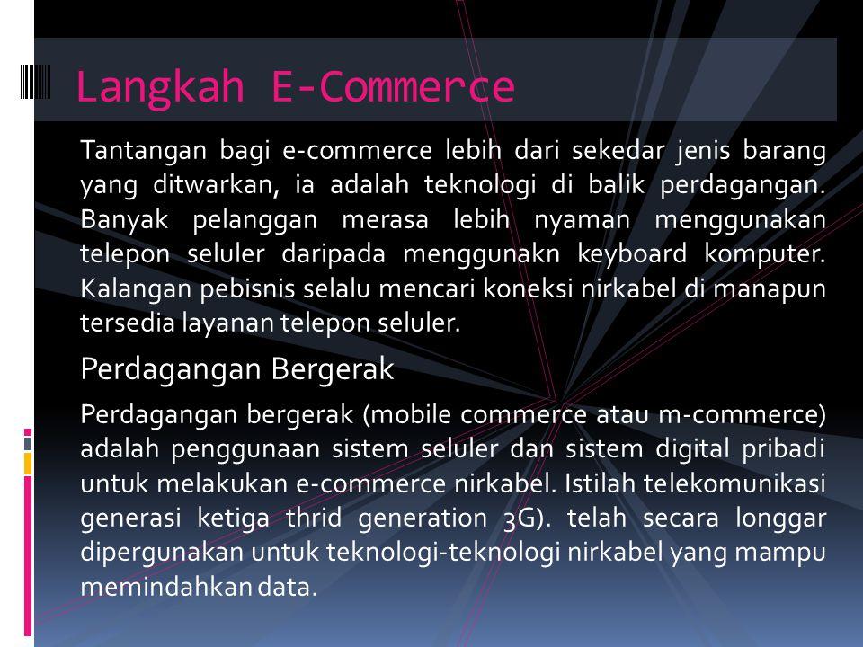 Langkah E-Commerce Perdagangan Bergerak