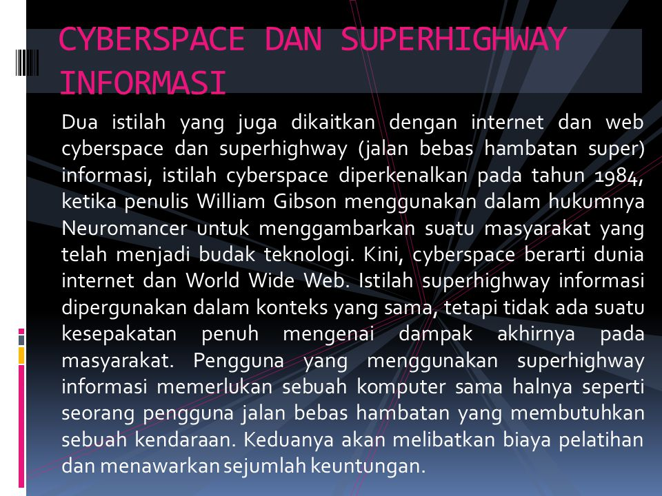 CYBERSPACE DAN SUPERHIGHWAY INFORMASI