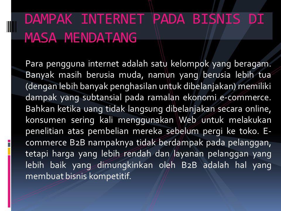 DAMPAK INTERNET PADA BISNIS DI MASA MENDATANG
