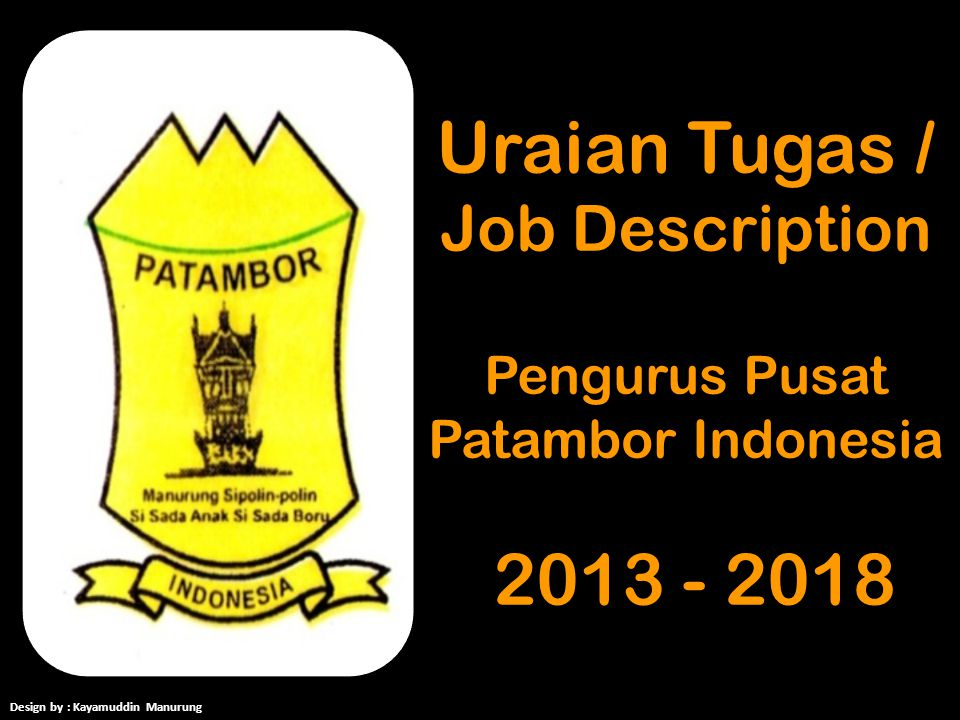 Uraian Tugas / Job Description