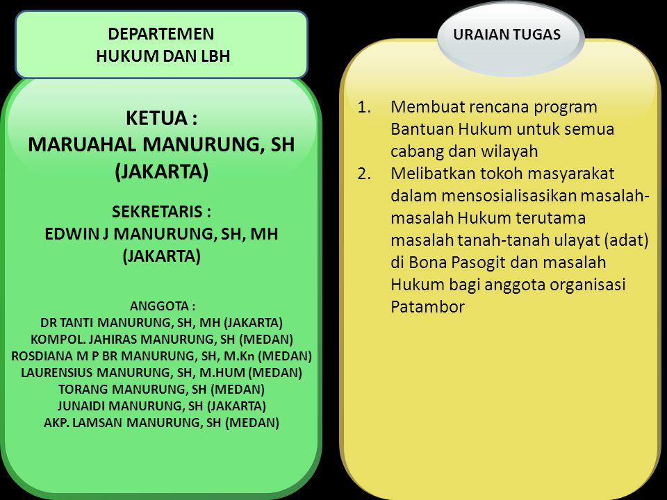 KETUA : MARUAHAL MANURUNG, SH (JAKARTA)