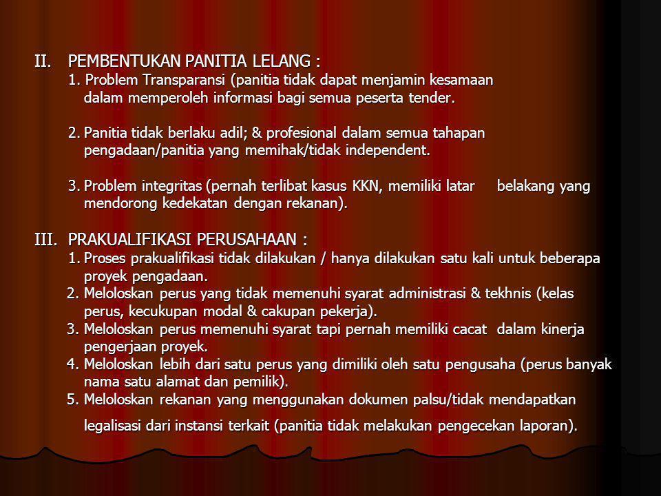 II. PEMBENTUKAN PANITIA LELANG :. 1