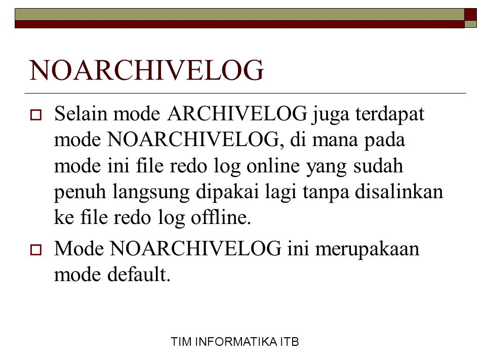 NOARCHIVELOG
