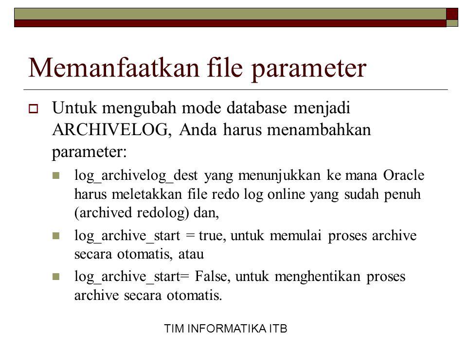 Memanfaatkan file parameter
