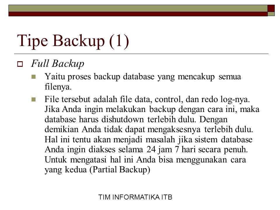 Tipe Backup (1) Full Backup