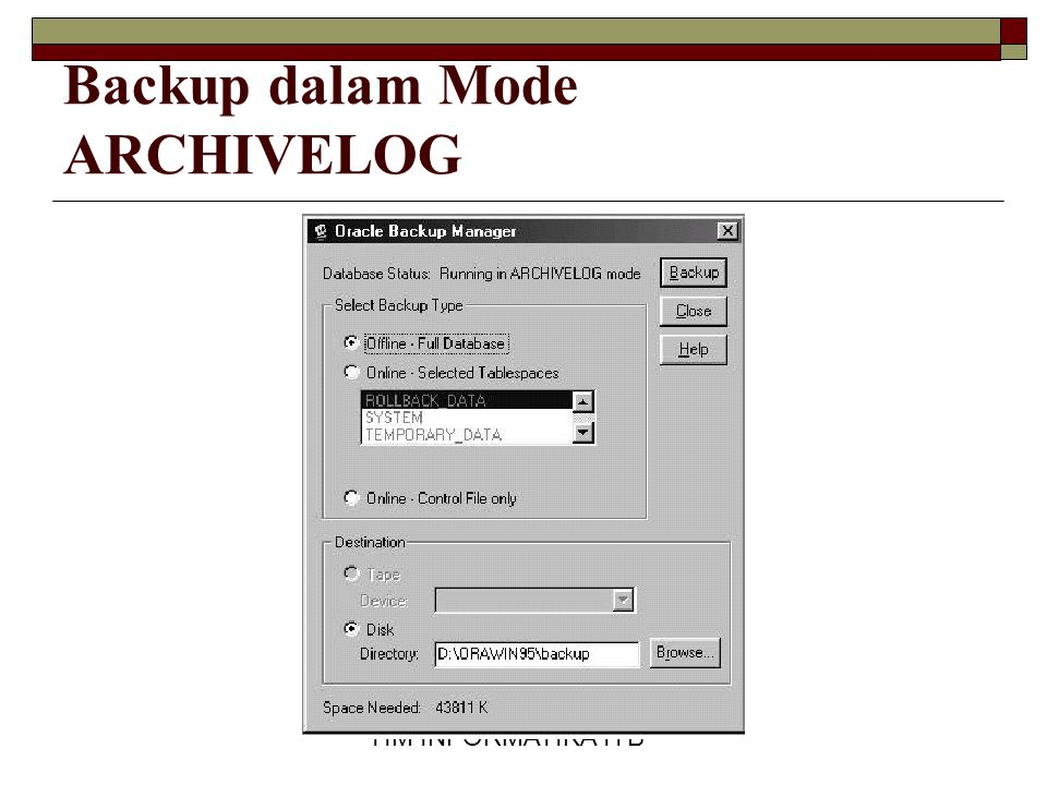 Backup dalam Mode ARCHIVELOG