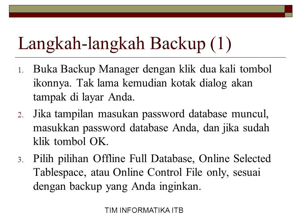 Langkah-langkah Backup (1)