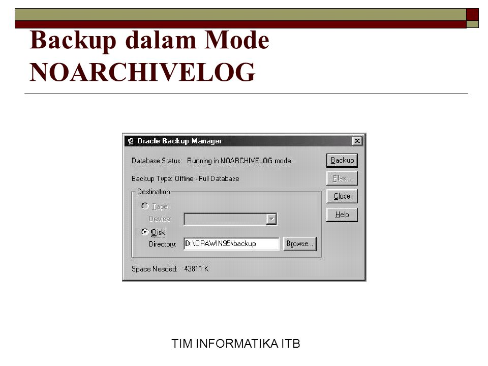 Backup dalam Mode NOARCHIVELOG
