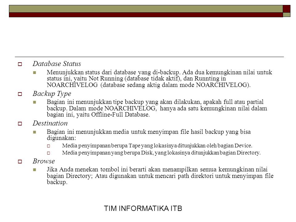 Database Status Backup Type Destination Browse TIM INFORMATIKA ITB