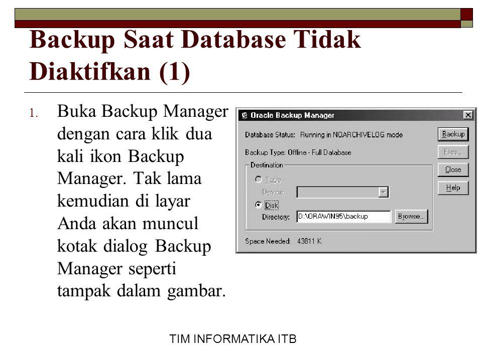 Backup Saat Database Tidak Diaktifkan (1)