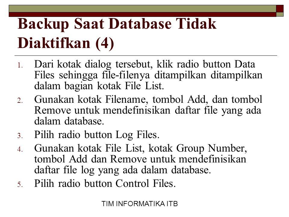 Backup Saat Database Tidak Diaktifkan (4)