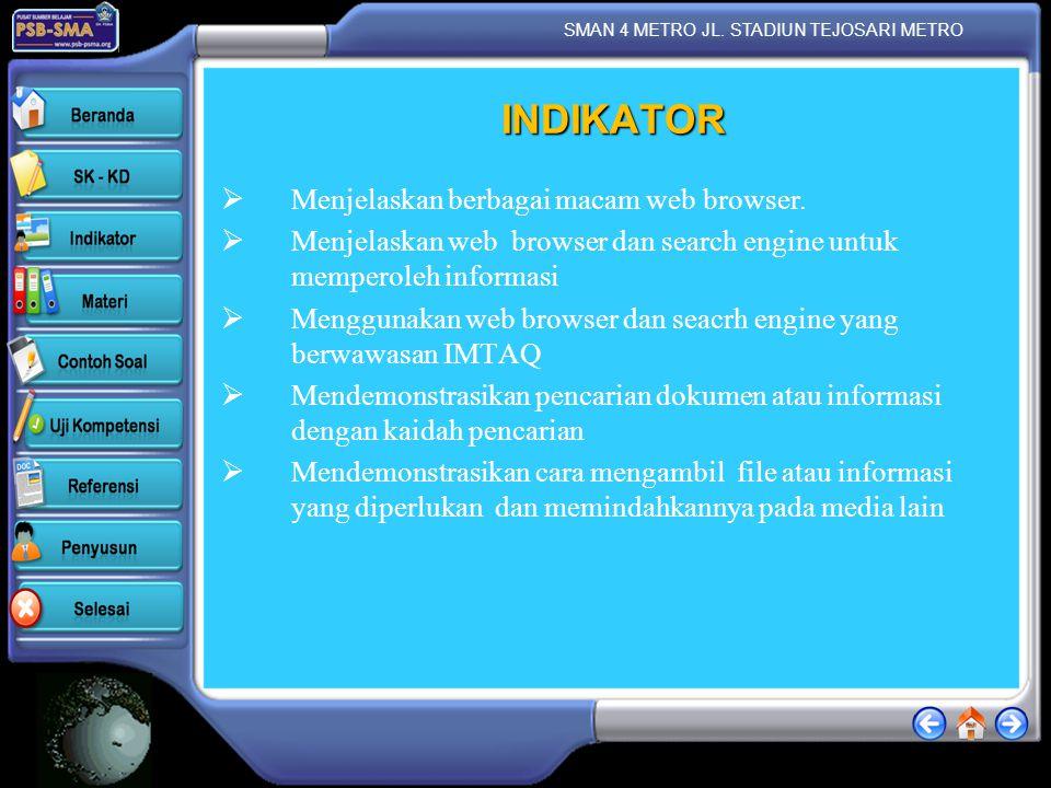 INDIKATOR Menjelaskan berbagai macam web browser.
