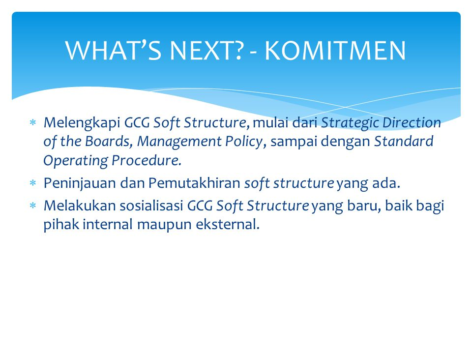 WHAT'S NEXT - KOMITMEN