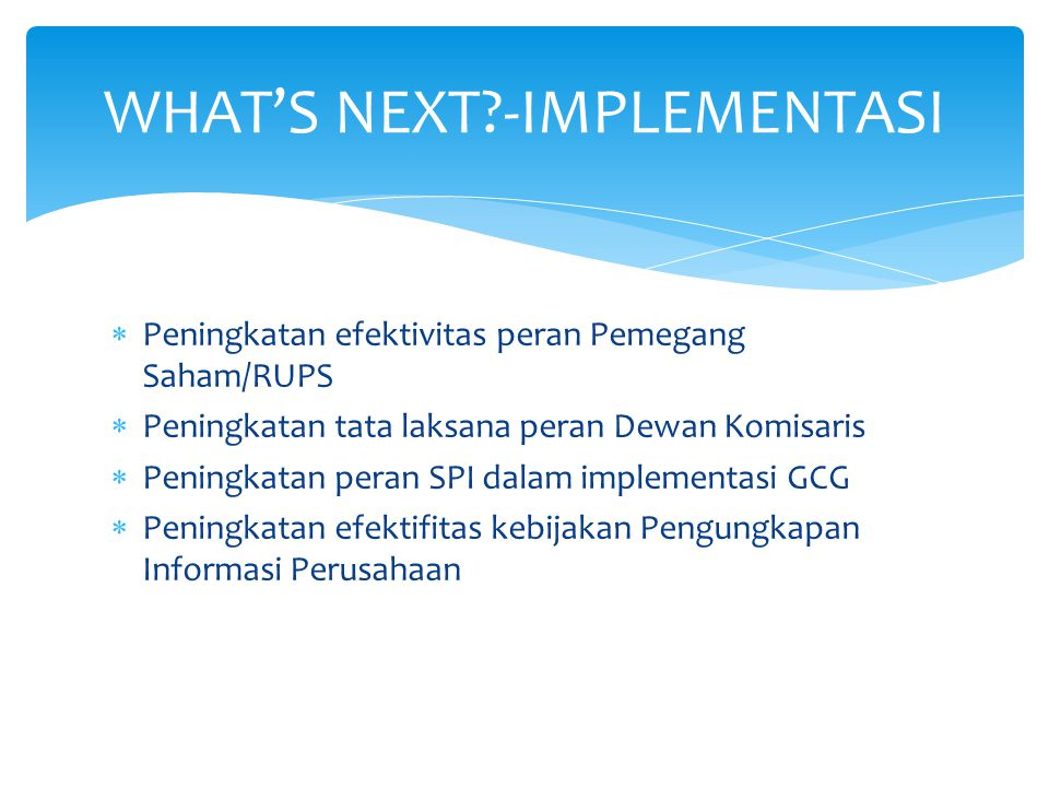 WHAT'S NEXT -IMPLEMENTASI