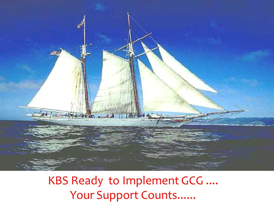 KBS Ready to Implement GCG .... Your Support Counts......