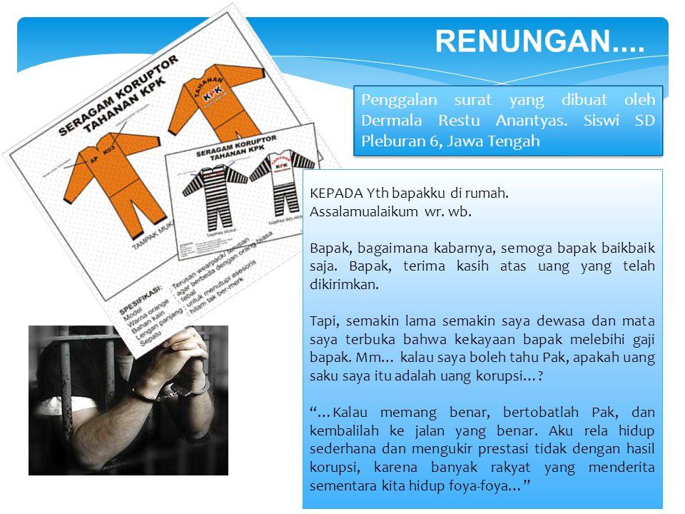 RENUNGAN.... Penggalan surat yang dibuat oleh Dermala Restu Anantyas. Siswi SD Pleburan 6, Jawa Tengah.