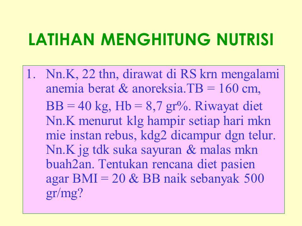 LATIHAN MENGHITUNG NUTRISI