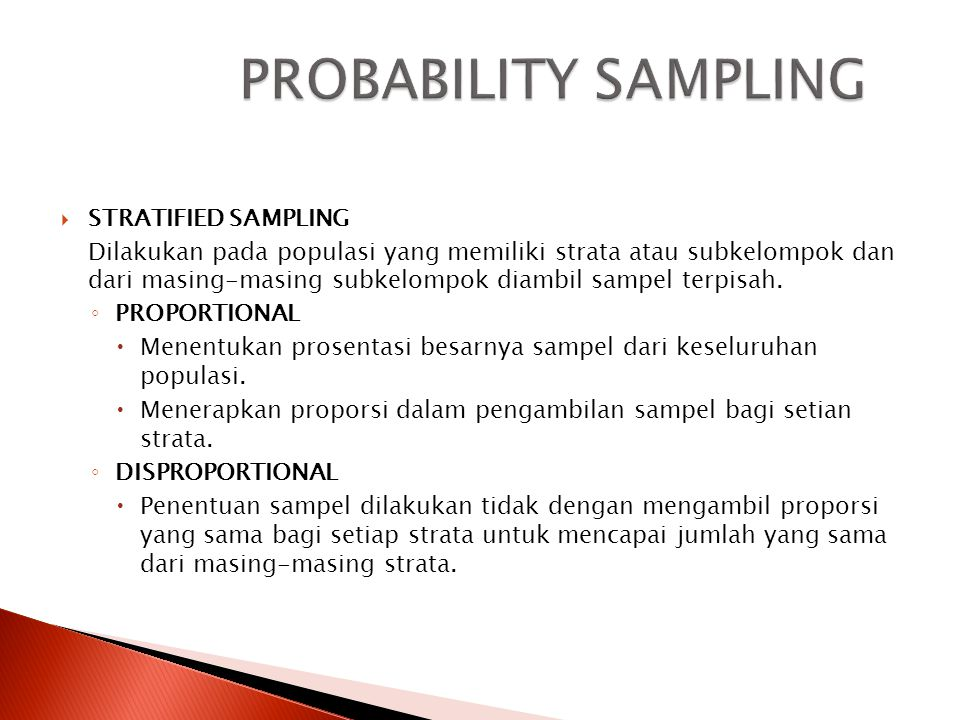 PROBABILITY SAMPLING STRATIFIED SAMPLING