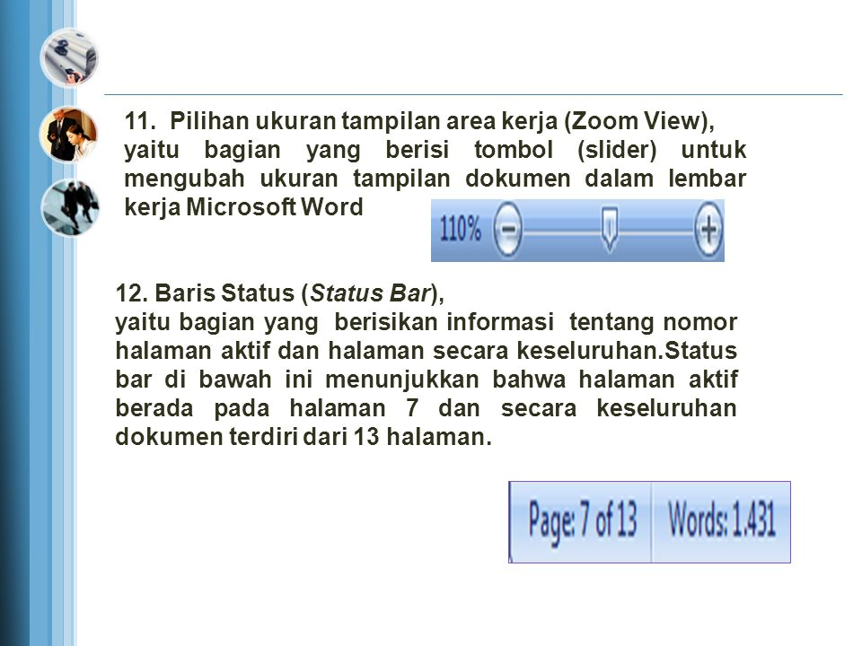 11. Pilihan ukuran tampilan area kerja (Zoom View),