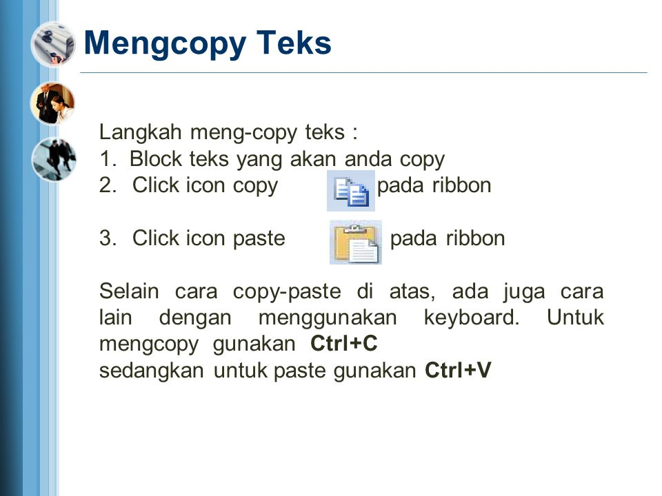 Mengcopy Teks Langkah meng-copy teks :