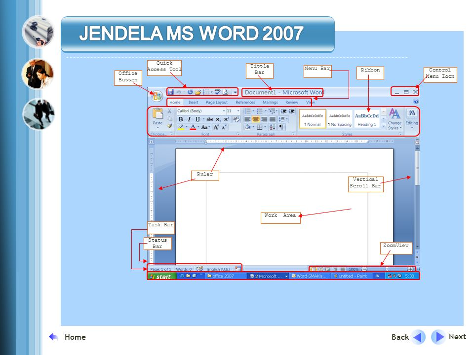 JENDELA MS WORD 2007 Content Layouts Next Back Home Quick Access Tool