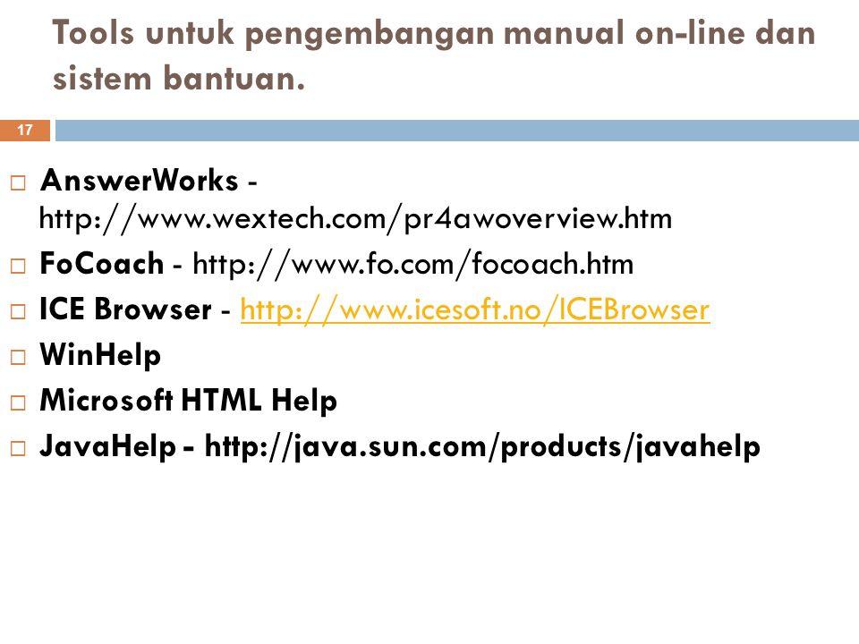 Tools untuk pengembangan manual on-line dan sistem bantuan.