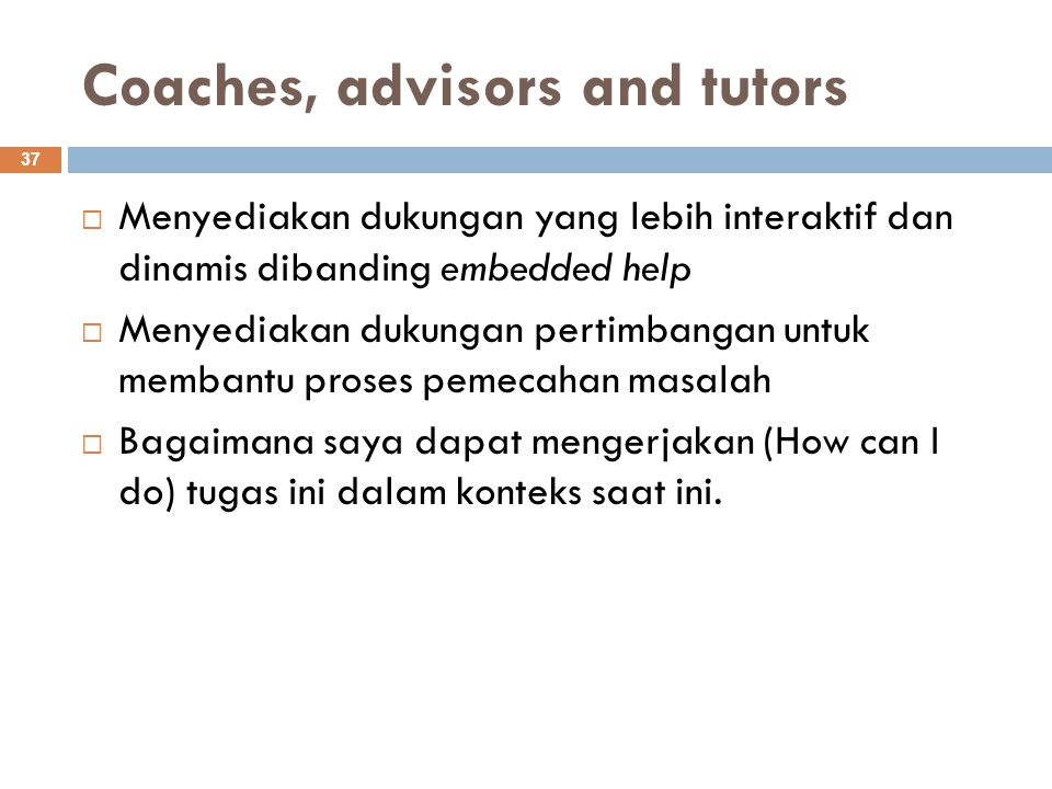 Coaches, advisors and tutors