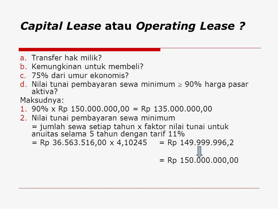 Capital Lease atau Operating Lease