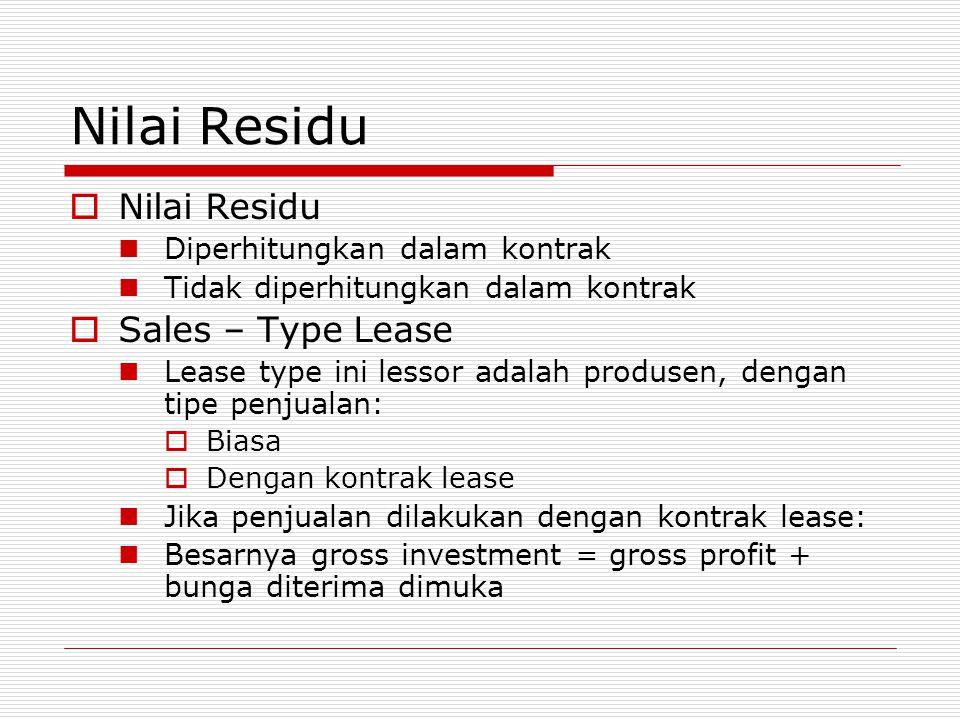 Nilai Residu Nilai Residu Sales – Type Lease