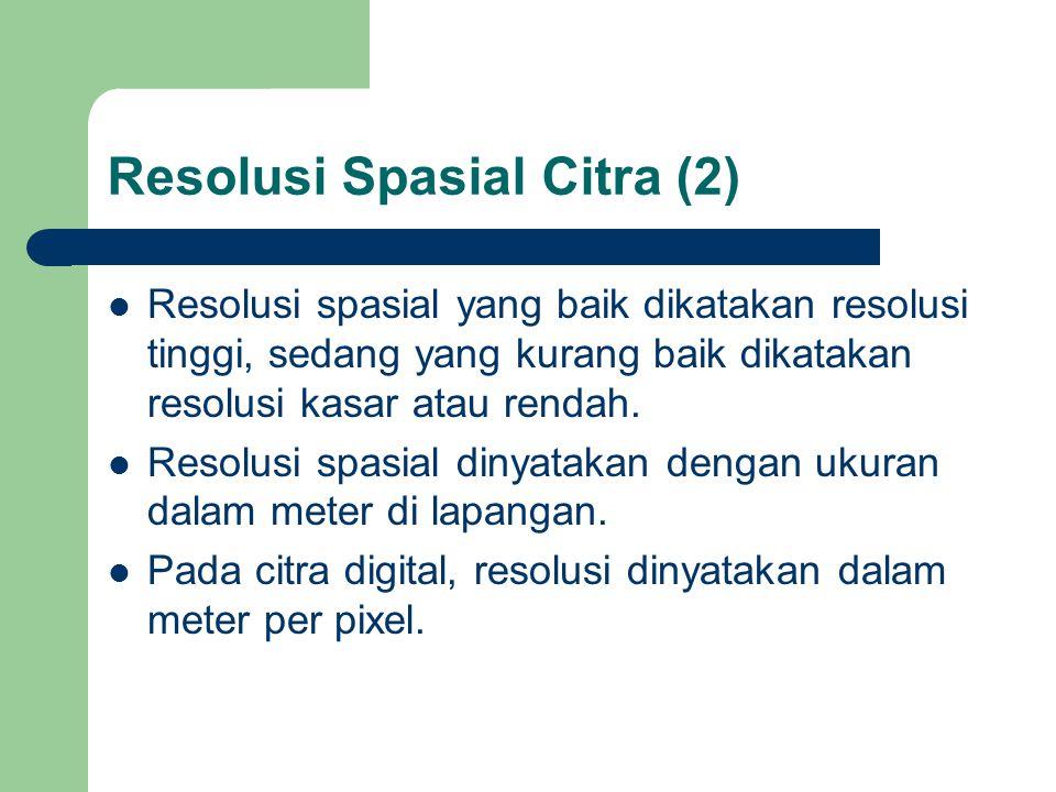 Resolusi Spasial Citra (2)
