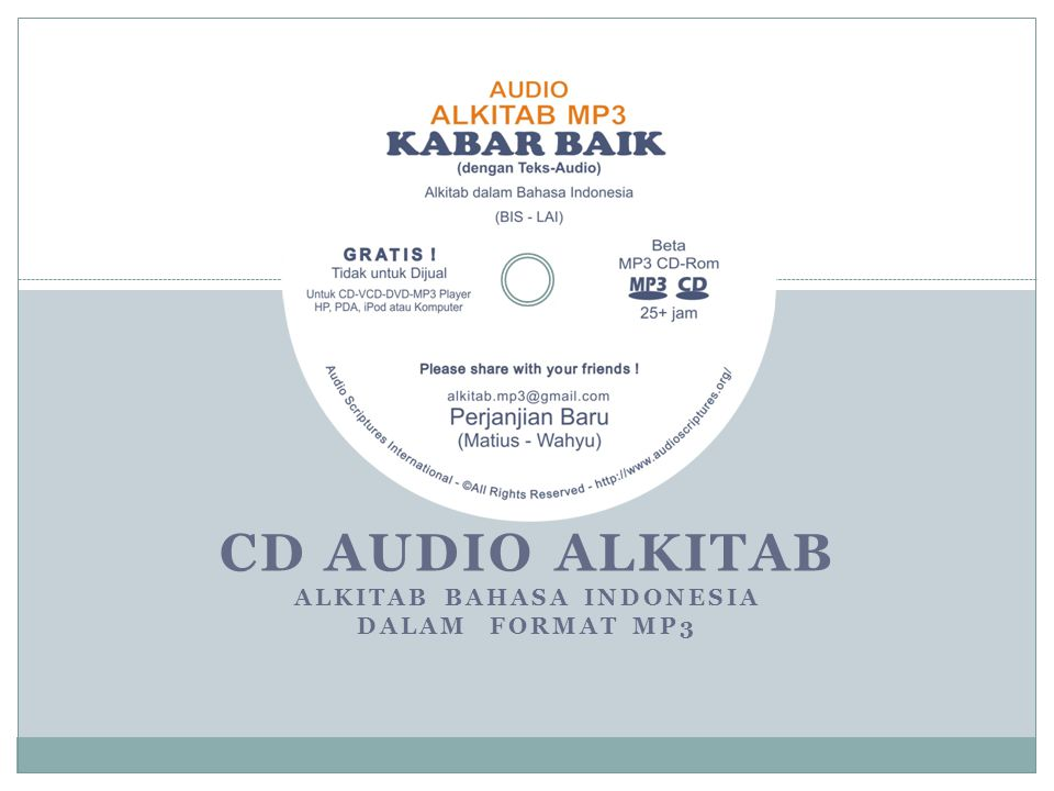 CD AUDIO ALKITAB Alkitab Bahasa Indonesia dalam format MP3
