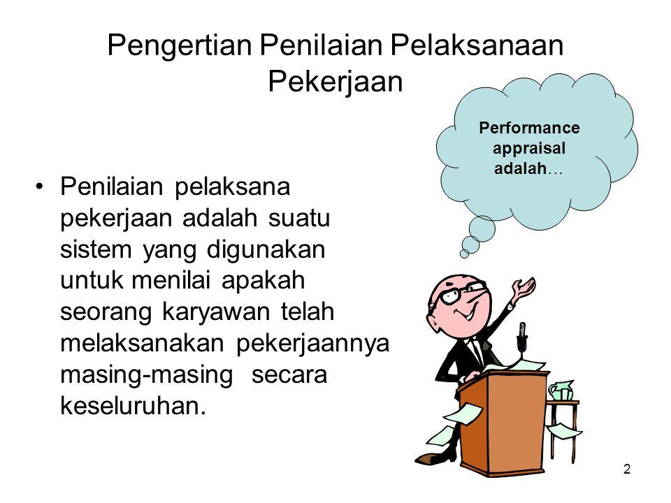 Pengertian Penilaian Pelaksanaan Pekerjaan