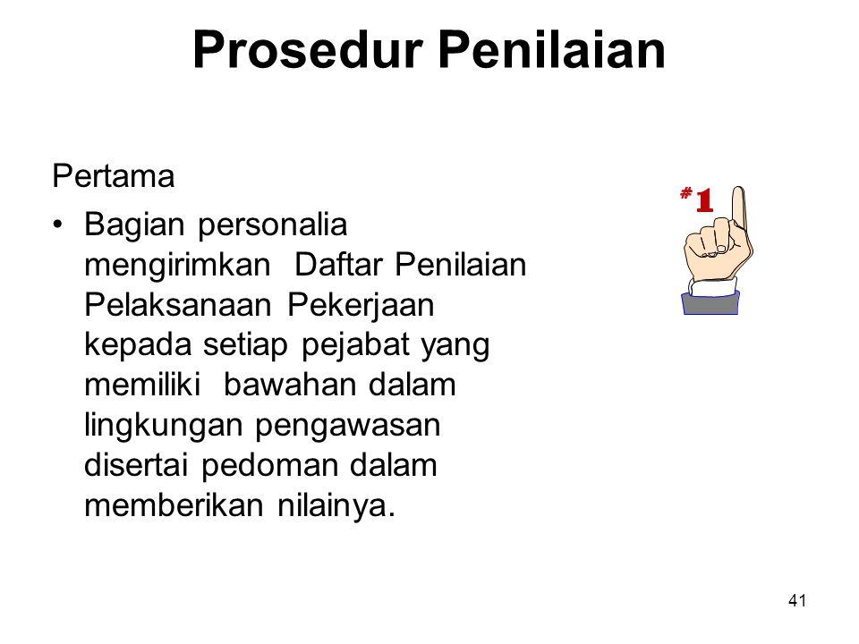 Prosedur Penilaian Pertama