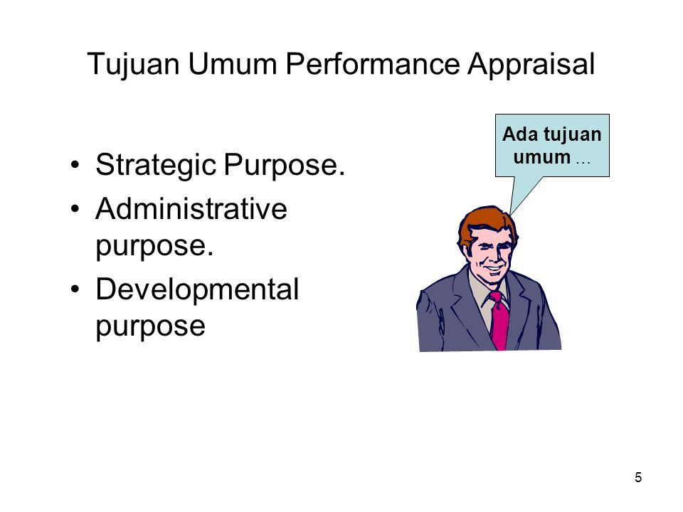 Tujuan Umum Performance Appraisal