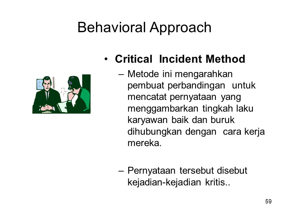 Behavioral Approach Critical Incident Method