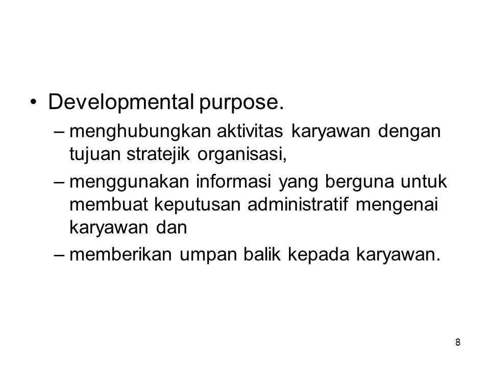 Developmental purpose.