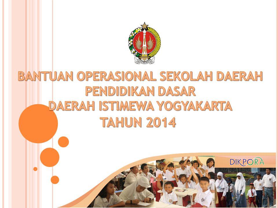 TAHUN 2014 BANTUAN OPERASIONAL SEKOLAH DAERAH