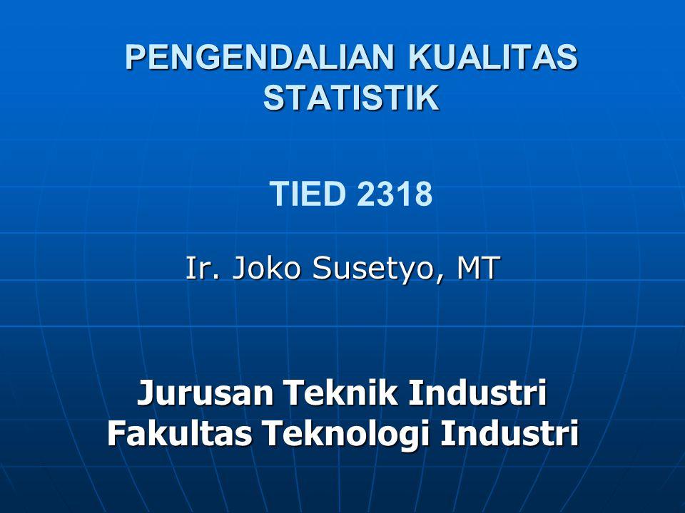 PENGENDALIAN KUALITAS STATISTIK TIED 2318