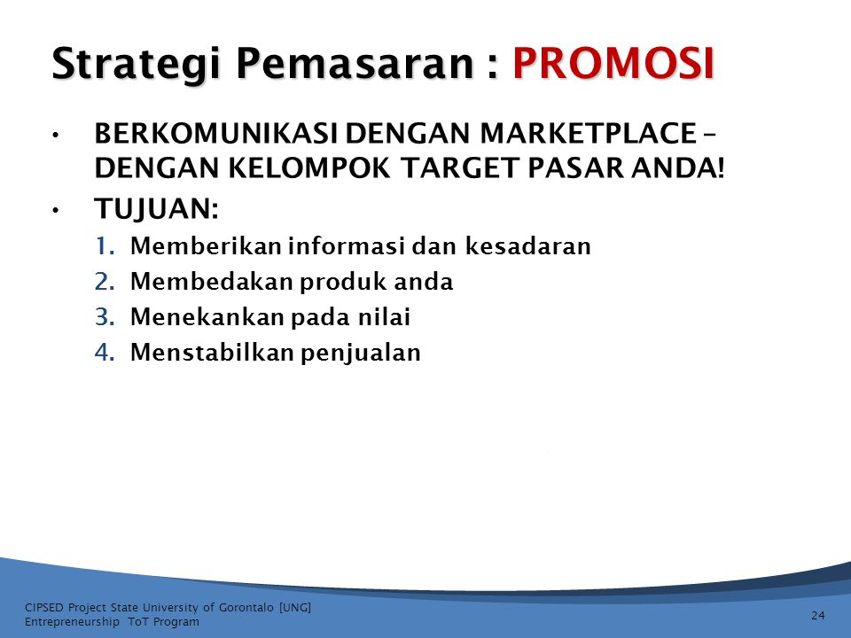 Strategi Pemasaran : PROMOSI