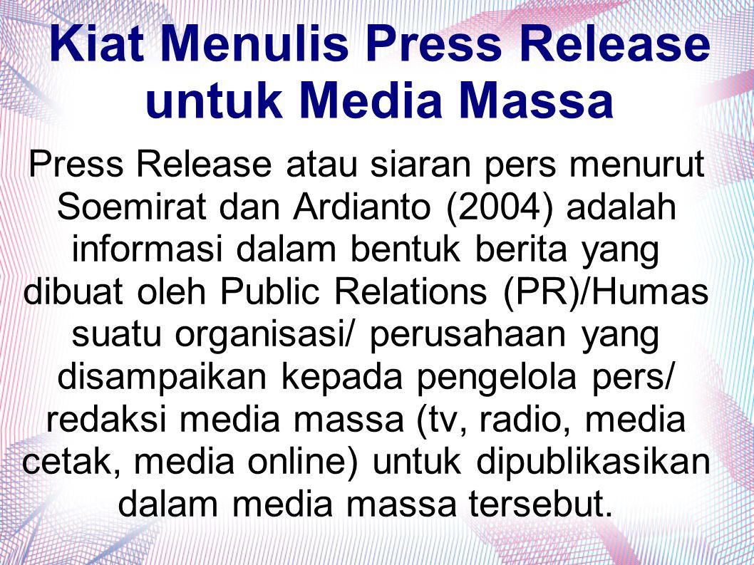 Kiat Menulis Press Release untuk Media Massa