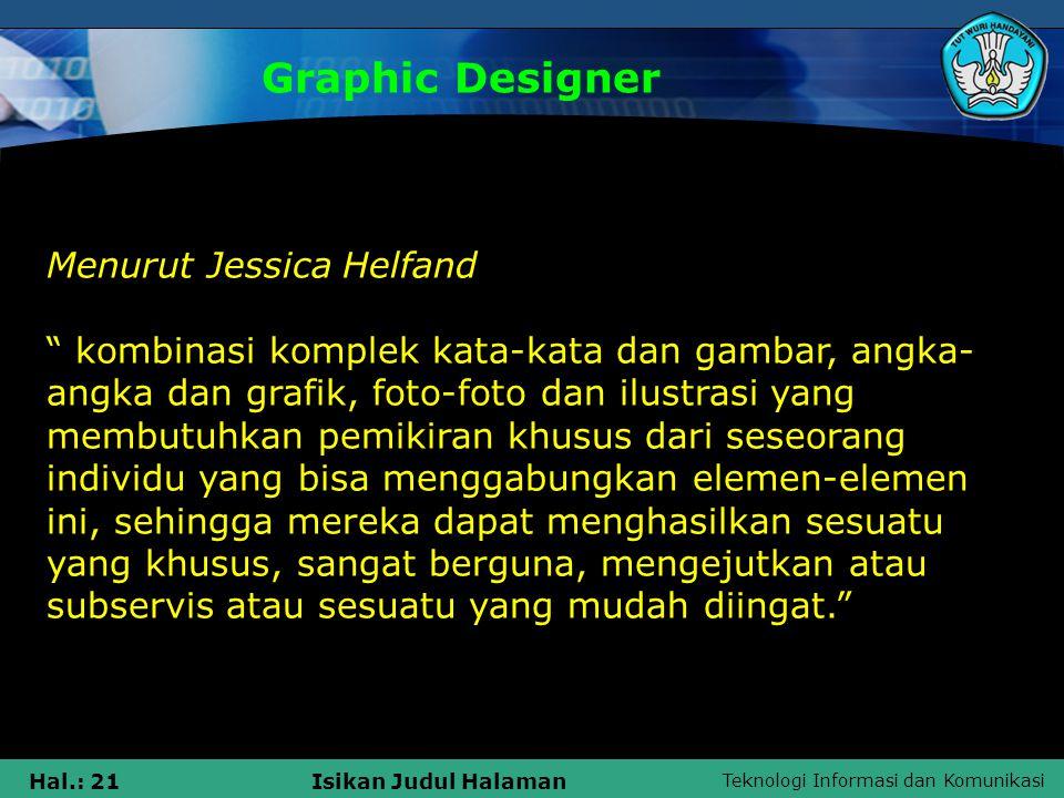 Graphic Designer Menurut Jessica Helfand