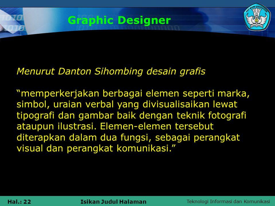 Graphic Designer Menurut Danton Sihombing desain grafis