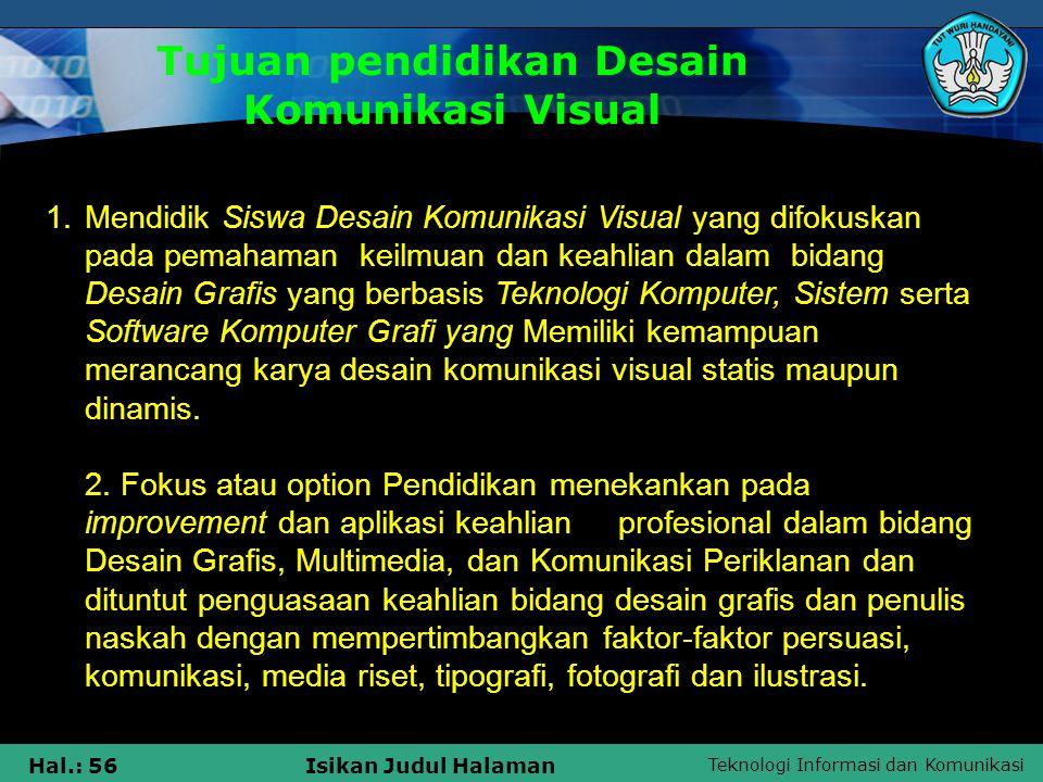 Tujuan pendidikan Desain Komunikasi Visual