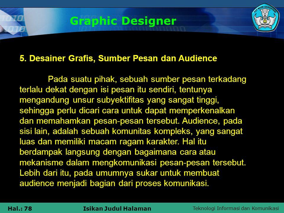 Graphic Designer 5. Desainer Grafis, Sumber Pesan dan Audience