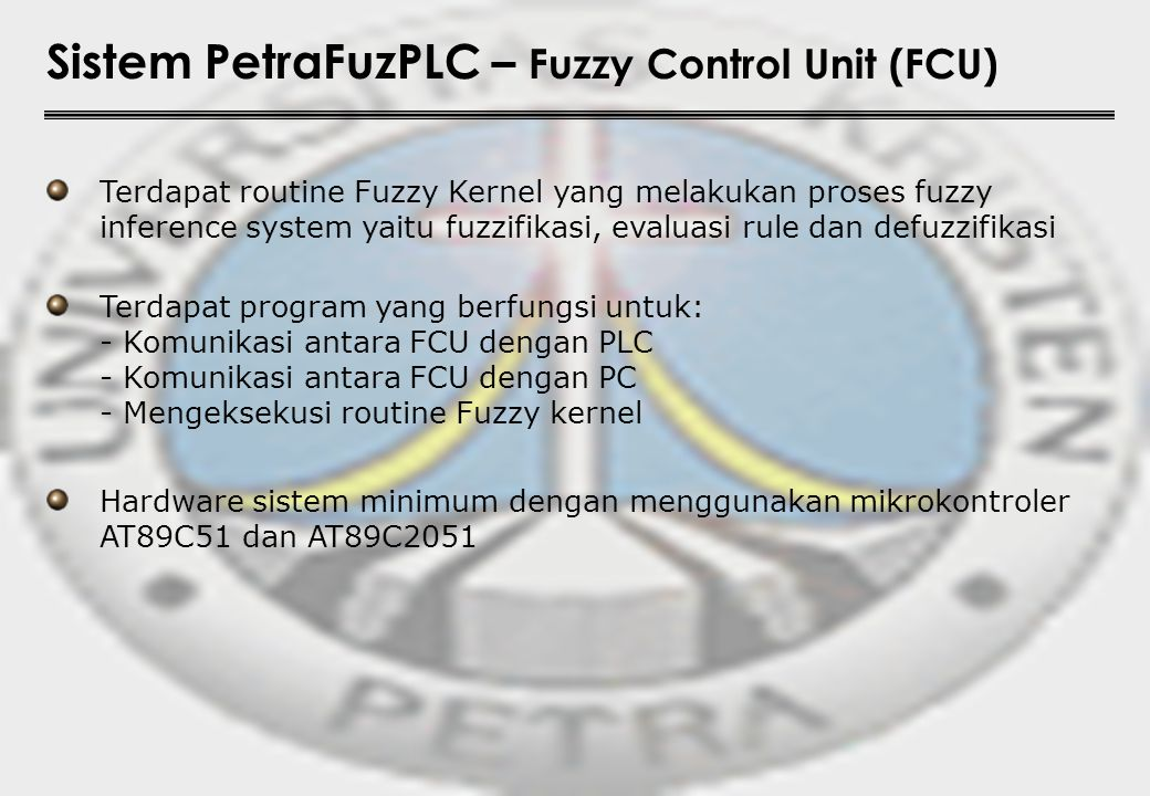 Sistem PetraFuzPLC – Fuzzy Control Unit (FCU)